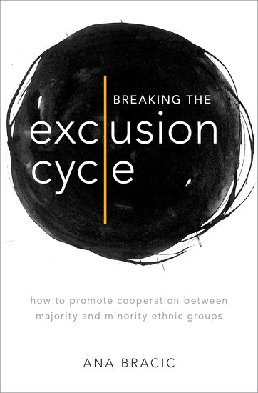 """Breaking the Exclusion Cycle"" by Dr. Ana Bracic"